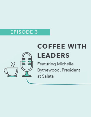 Coffee with Leaders: Episode Three – Michelle Bythewood