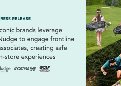 Iconic Canadian Brands Leverage Nudge to Engage Frontline Associates