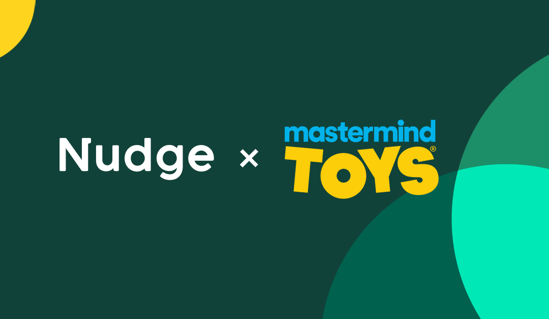 How Mastermind Toys uses Nudge to empower employees and foster innovation